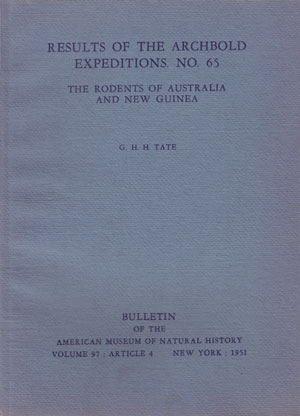 The rodents of Australia and New Guinea. G. H. H. Tate.