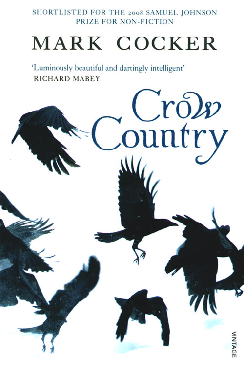 Crow country. Mark Cocker.