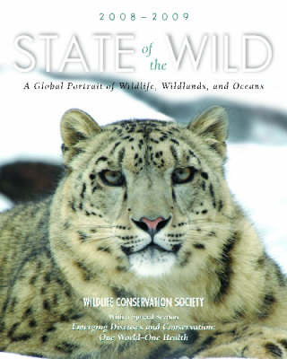 State of the wild 2008-2009: a global portrait of wildlife, wildlands, and oceans. Wildlife Conservation Society.