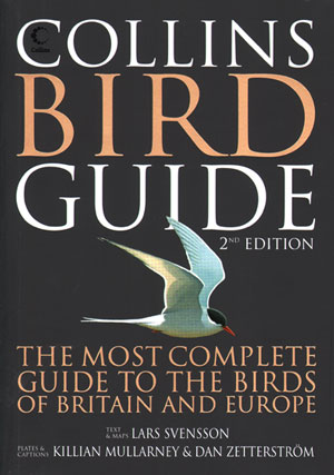 Collins bird guide: the most complete field guide to the birds of Britain and Europe. Lars Svensson, Dan Zetterstrom, Killian Mullarney, Peter J. Grant.