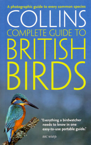 Collins complete guide to British birds: a photographic guide. Paul Sterry.