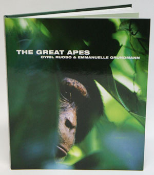 The Great apes. Cyril Ruoso, Emmanuelle Grundmann.