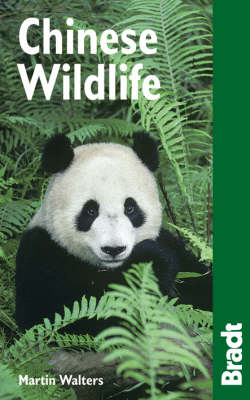Chinese wildlife: a visitor's guide. Martin Walters.