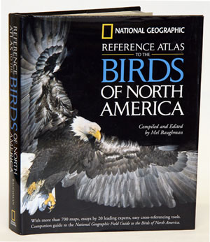 Reference atlas to the birds of North America. Mel Baughman, compiled and.