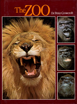 The zoo. Peter Crowcroft.