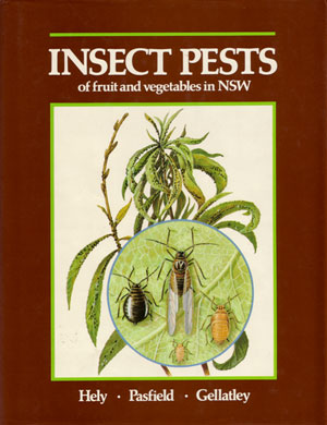 Insect pests of fruit and vegetables in NSW. P. C. Hely.