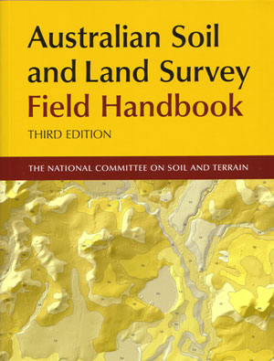 Australian soil and land survey field handbook. National Committee on Soil and Terrain.
