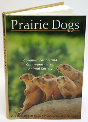 Prairie dogs: communication and community in an animal society. C. N. Slobodchikoff.