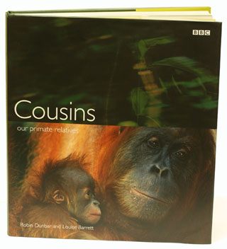 Cousins: our primate relatives. Robin Dunbar, Louise Barrett.