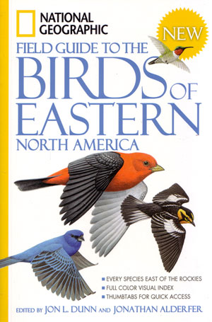 National Geographic field guide to the birds of eastern North America. Jon L. Dunn, Jonathan Alderfer.