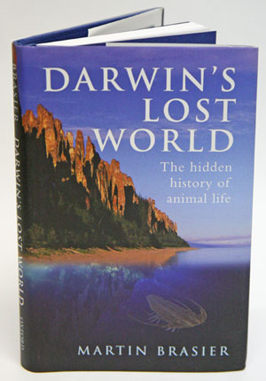 Darwin's lost world: the hidden history of animal life. Martin Brasier.