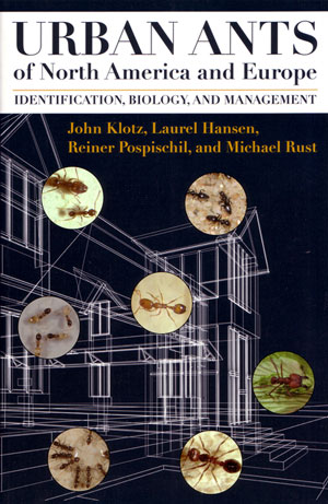 Urban ants of North America and Europe: identification, biology and management. John etal Klotz.