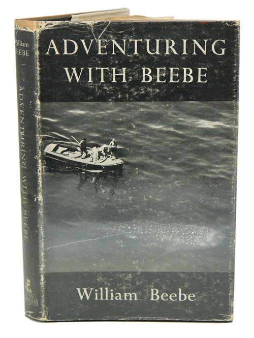 Adventuring with Beebe. William Beebe.