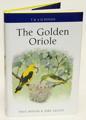 The Golden oriole. Paul Mason, Jake Allsop.
