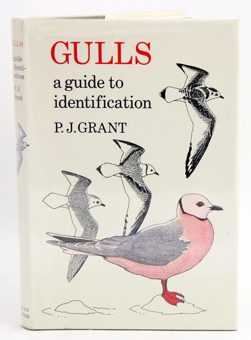 Gulls: a guide to identification. P. J. Grant.