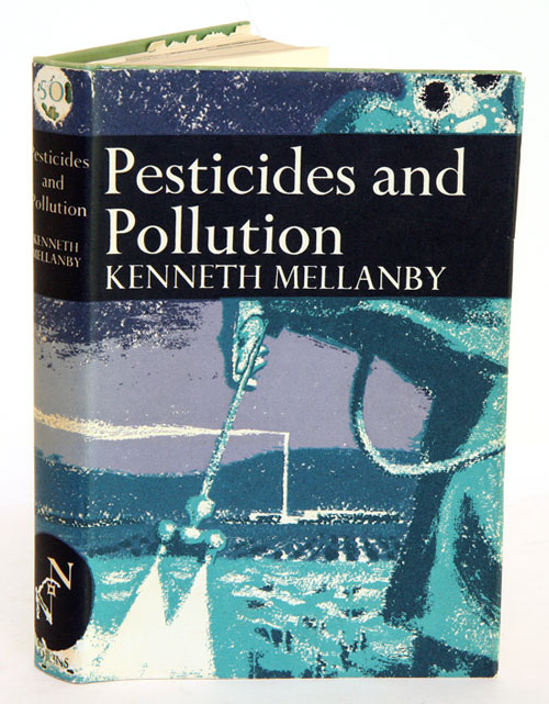 Pesticides and pollution. Kenneth Mellanby.