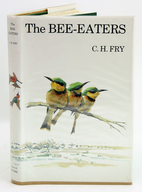 The bee-eaters. C. H. Fry.