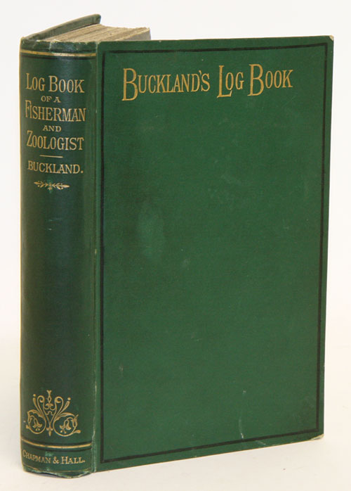 Log-book of a fisherman and zoologist. Francis Buckland.