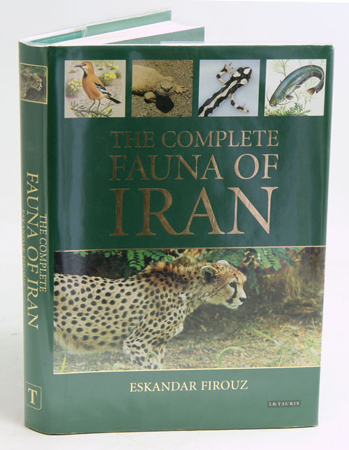 The complete fauna of Iran. Eskander Firouz.