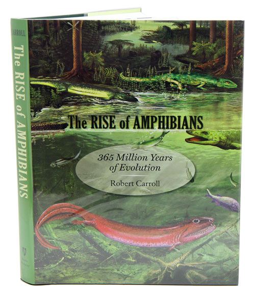 The rise of amphibians: 365 million years of evolution. Robert Carroll.