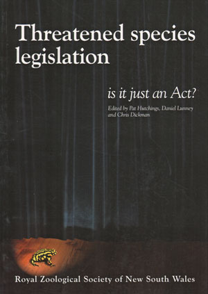 Threatened Species Legislation: is it just an Act? Pat Hutchings.