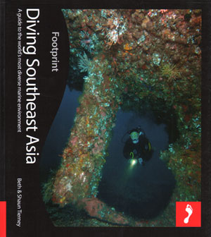 Diving Southeast Asia. Beth Tierney, Shaun Tierney.