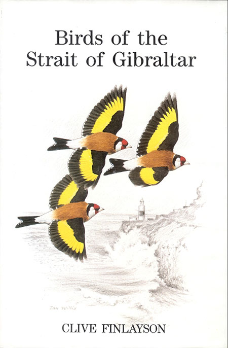 Birds of the Strait of Gibraltar. Clive Finlayson, Ian Willis.