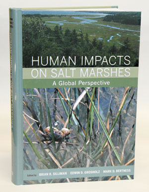 Human impacts on salt marshes: a global perspective. Brian R. Silliman.