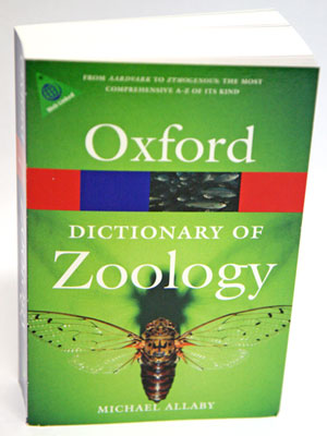 A dictionary of zoology. Michael Allaby.