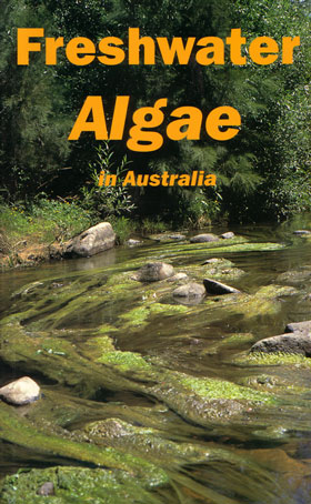 Freshwater algae in Australia: a guide to conspicuous genera. T. Entwisle.