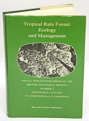 Tropical rain forest: ecology and management. S. L. Sutton.