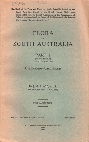 Flora of South Australia, part one: Cyathereaceae, Orch. J. M. Black.