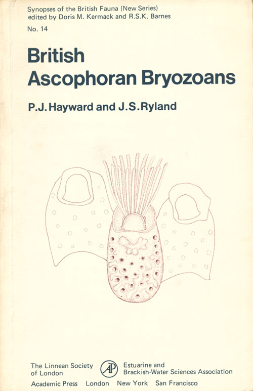British ascophoran bryozoans: keys and notes for the identification of the species. P. J. Hayward, J. S. Ryland.