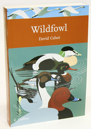 Wildfowl of Britain and Ireland. David Cabot.