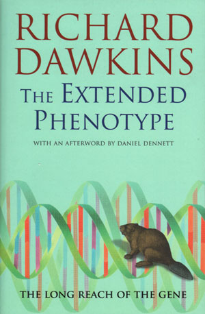The extended phenotype: the long reach of the gene. Richard Dawkins.