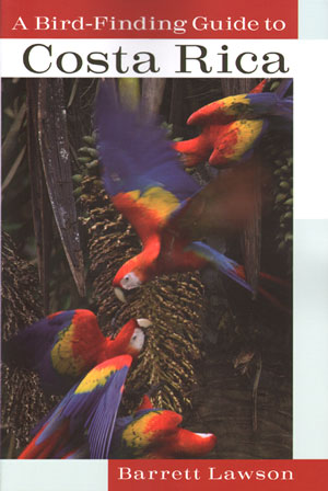 A bird-finding guide to Costa Rica. Barrett Lawson.