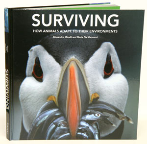 Surviving: how animals adapt to their environments. Alessandro Minelli, Maria Pia Mannucci.