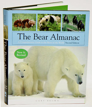 The bear almanac: a comprehensive guide to bears of the world. Gary Brown.