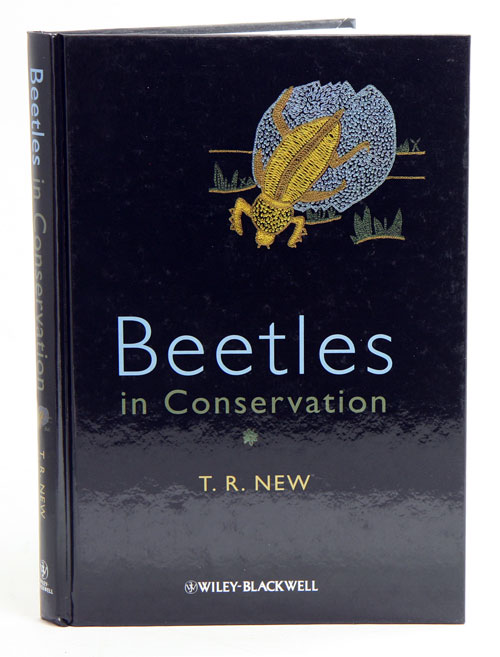 Beetles in conservation. T. R. New.