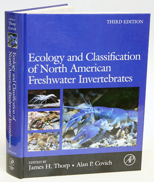 Ecology and classification of North American freshwater invertebrates. James H. Thorp, Alan P. Covich.