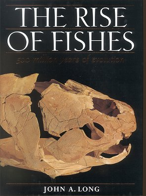 The rise of fishes: 500 million years of evolution. John A. Long.