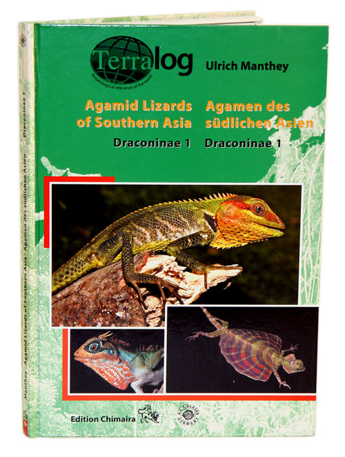 Agamid lizards of Southern Asia: Draconinae 1, Draconinae. Ulrich Manthey.