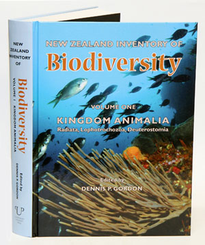 New Zealand inventory of biodiversity, volume one: Kingdom Animalia: Radiata, Lophotrochozoa, Deuterotomia. Dennis P. Gordon.