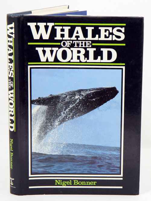 Whales of the world. Nigel Bonner.