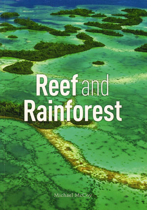 Reef and rainforest. Michael McCoy.