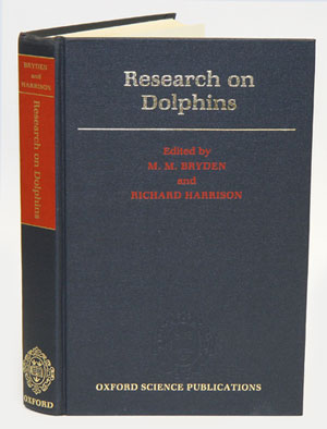 Research on dolphins. M. M. Bryden, Richard Harrison.