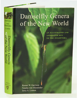 Damselfly genera of the new world: an illustrated and annotated key to the Zygoptera. Rosser W Garrison, Natalia von Ellenrieder, Jerry A. Louten.