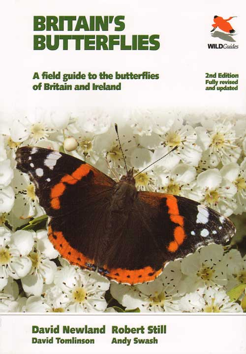 Britain's butterflies: a field guide to the butterflies of Britain and Ireland. David Newland.