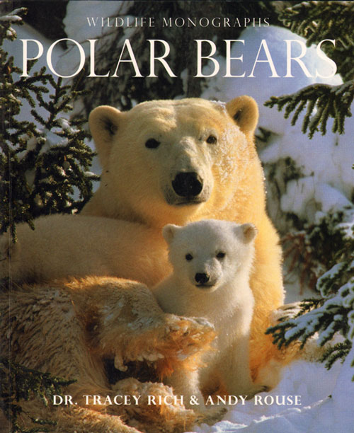 Polar bears. Tracy Rich, Andy Rouse.