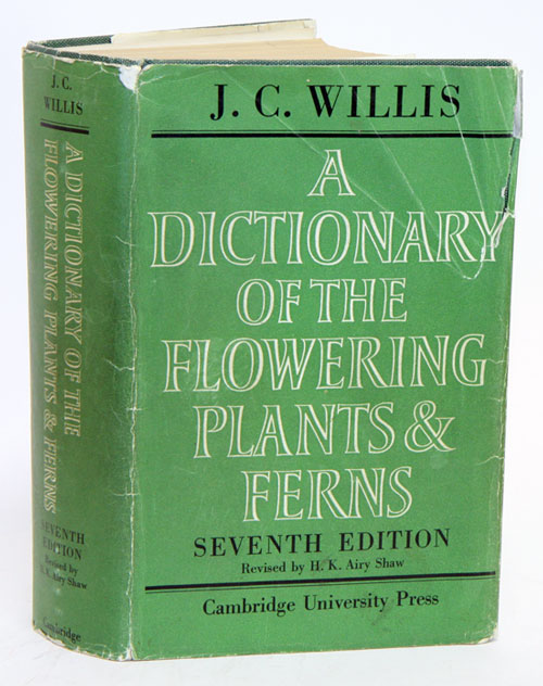 A dictionary of the flowering plants and ferns. J. C. Willis.
